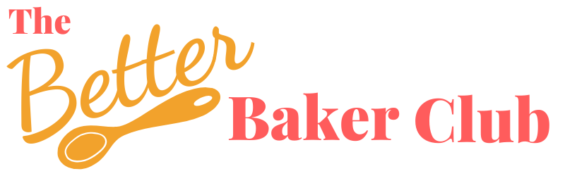 Better Baker Club