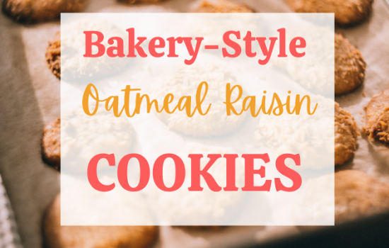 Bakery Style Soft and Chewy Oatmeal Raisin Cookies.