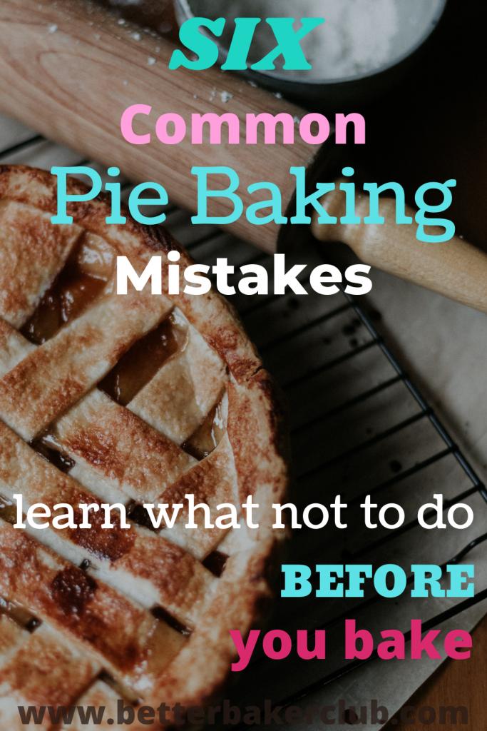 Six Common Pie Mistakes