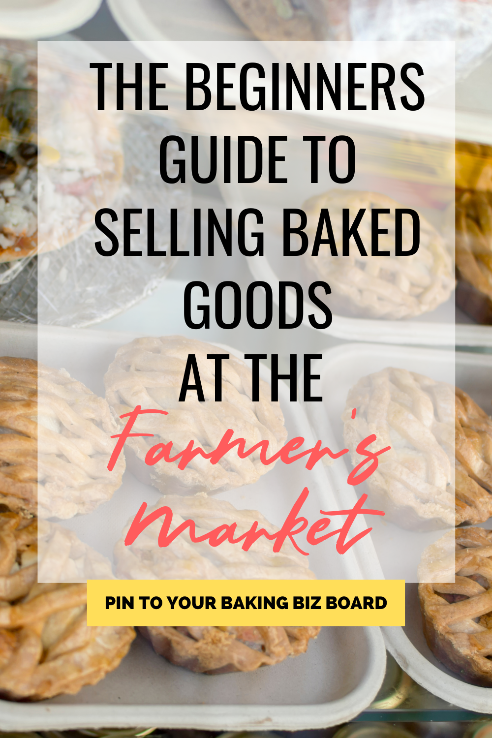 Selling Baked Goods at the Farmers Market