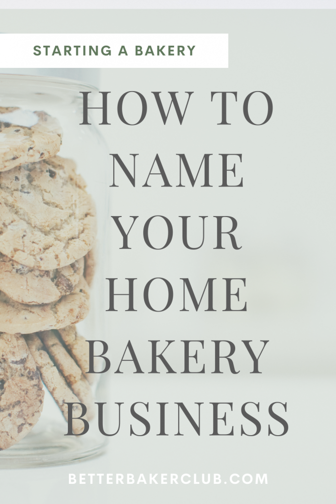 NAME YOUR HOM EBAKERY BUSINESS