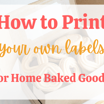 Print Your Own Home Bakery Labels